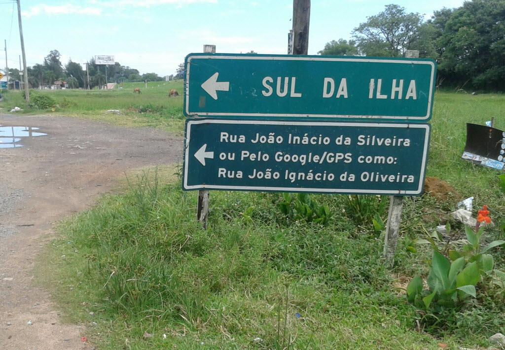 Placa 'corrige' o Google em via de Porto Alegre - Felipe Bächtold/Folhapress